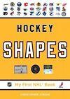 Hockey Shapes 9781770493483 by Mr Christopher Jordan Board Book