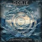 Centred And One von Dorje (2016)