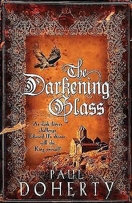 The Darkening Glass (Mathilde of Westminster 3), Paul Doherty, Very Good Book