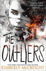 The Outliers (The Outliers, Book 1) by Kimberly McCreight (Paperback, 2016)