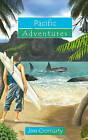 Pacific Adventures by Jim Cromarty (Paperback, 2009)