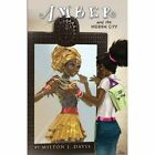 Amber and the Hidden City by Milton J Davis (Paperback / softback, 2013)