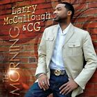 The Morning by Chosen Generation/CG/Larry McCullough (CD, Aug-2013, Emtro Gospel)