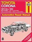 Toyota Corona Automotive Repair Manual: 1974 to 1982 by J. H. Haynes, P.B. Ward (Paperback, 1984)