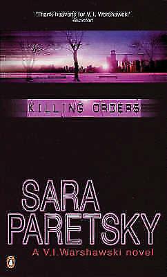 """AS NEW"" Killing Orders (A V. I. Warshawski novel), Paretsky, Sara, Book"