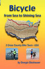 Bicycle from Sea to Shining Sea by Georgia Glashauser (Paperback, 2007)