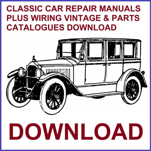 CLASSIC CAR REPAIR MANUALS PLUS WIRING VINTAGE /& PARTS CATALOGUES DOWNLOAD