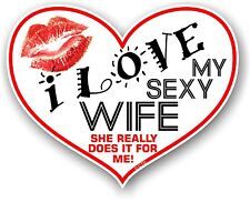 Novelty Fun I LOVE MY SEXY WIFE Heart Shape & Kiss vinyl Car sticker decal