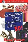 Unleashing Your Creativity After 50! by Gene Perret (Paperback, 2008)