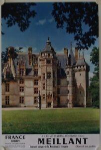 Affiche Tourisme France Chateau Meillant (cher) 1970 Route Jacques Coeur Belle Et Charmante