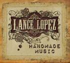 Handmade Music (LTD) von Lance Lopez (2011)