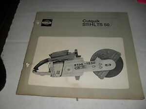 Stihl Ts 50 Cutquik Instruction Spare Parts Manual Vintage