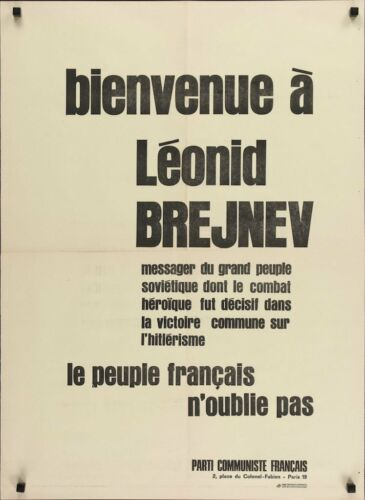 BIENVENUE A LEONID BREJNEV Vintage 1977 French Communistic Party poster USSR