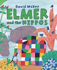 Elmer and the Hippos by David McKee (Hardback, 2010)