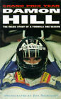 Damon Hill's Grand Prix Year: The Inside Story of a Formula One Season by Damon Hill (Paperback, 1995)