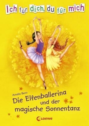 1 von 1 - Die Elfenballerina und der magische Sonnentanz von Benn, Amelie
