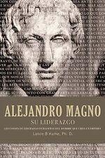 NEW - Alejandro magno su liderazgo (Spanish Edition) by Kurke, Lance