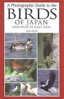 A Photographic Guide to the Birds of Japan and North-East Asia by Tadao Shimba (Paperback / softback, 2008)