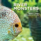 River Monsters: Meet South American River Monsters. by Mrs Maria Lopes Author (Paperback / softback, 2014)