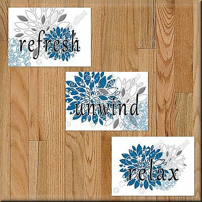 Blue And Gray Bathroom Wall Art Decor Prints Picture Floral Unwind Relax Refresh Ebay