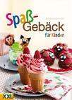 Spaßgebäck für Kinder von Cortina Butler und Rosie Anness (2014, Gebundene Ausgabe)