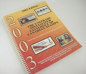 Unitrade Specialized Catalogue of Canadian Stamps 2003 in ...