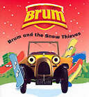 Brum and the Snow Thieves by Sally Byford (Paperback, 2002)