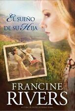 El Sueno de su Hija  Spanish Edition