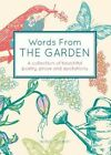 Words from the Garden by Isobel Carlson (Hardback, 2014)