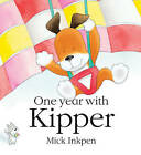 One Year with Kipper by Mick Inkpen (Paperback, 2007)