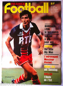 FRANCE FOOTBALL du 11/08/1981; Bordeaux-Lyon/ Surjak/ Guillou/ Didier Six/ Gires