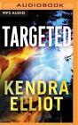 Targeted by Kendra Elliot (CD-Audio, 2016)
