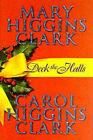 Deck the Halls by Mary Higgins Clark, Carol Higgins Clark (Hardback, 2000)