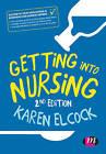 Getting into Nursing by SAGE Publications Ltd (Hardback, 2015)