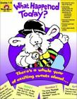 What Happened Today? by Evan-Moor (2001, Paperback, Teacher's Edition of Textbook)