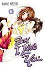 Say I Love You 5 by Kanae Hazuki (Paperback, 2014)
