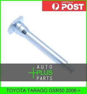 Fits TOYOTA TARAGO GSR50 Brake Caliper Slide Pin Brakes