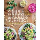 Simple Green Suppers: A Fresh Strategy for One-Dish Vegetarian Meals by Susie Middleton (Paperback, 2017)
