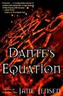 Dante's Equation by Jane Jensen 9780345430373 Paperback 2003
