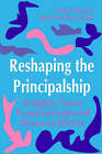 Reshaping the Principalship: Insights from Transformational Reform Efforts by Karen Seashore Louis, Joseph F. Murphy (Paperback, 1994)