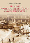 Around Yarmouth, Totland and Freshwater by Olive Mitchell, Anthony Mitchell (Paperback, 1998)