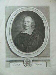 Gravur Porträt Samuel Bochart Protestantismus Van Schuppen 1699 XVIII