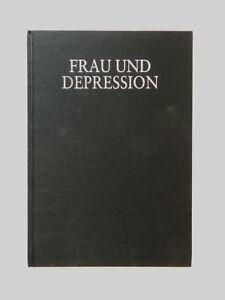 Frau-und-Depression-van-Lieburg-Impressionen-Geschichte-einer-Wechselbeziehung