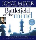 The Battlefield of the Mind: Winning the Battle in Your Mind by Joyce Meyer, Pat Lentz (CD-Audio, 2006)