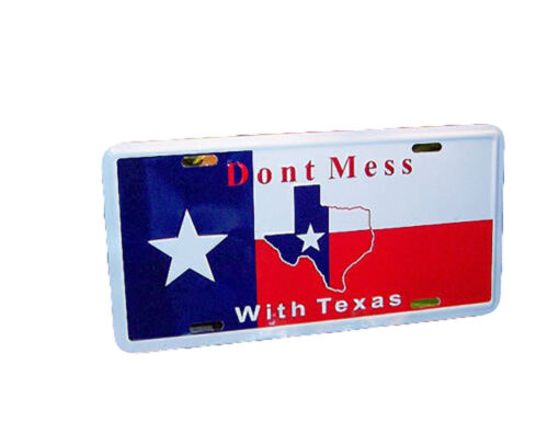 Texas Don't mess with Texas 6x12 Aluminum Auto License Plate Tag