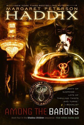 Among the Barons (Shadow Children) by Margaret Peterson Haddix