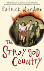 The Stray Sod Country by Patrick McCabe (Hardback, 2010)