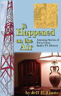 It Happened on the Air--Amusing Stories of Twin Cities Radio-TV History by Jeff R Lonto (Paperback / softback, 2007)