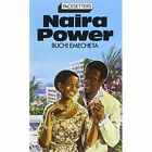 Naira Power by Buchi Emecheta (Paperback, 1982)
