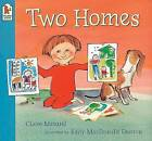 Two Homes by Claire Masurel (Paperback, 2002)